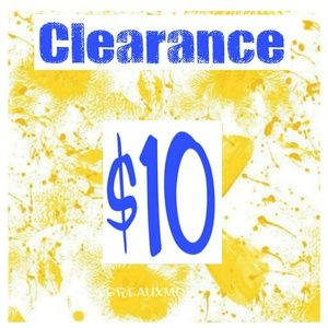 Other - CLEARANCE $10 Plus 10% Off Bundles!
